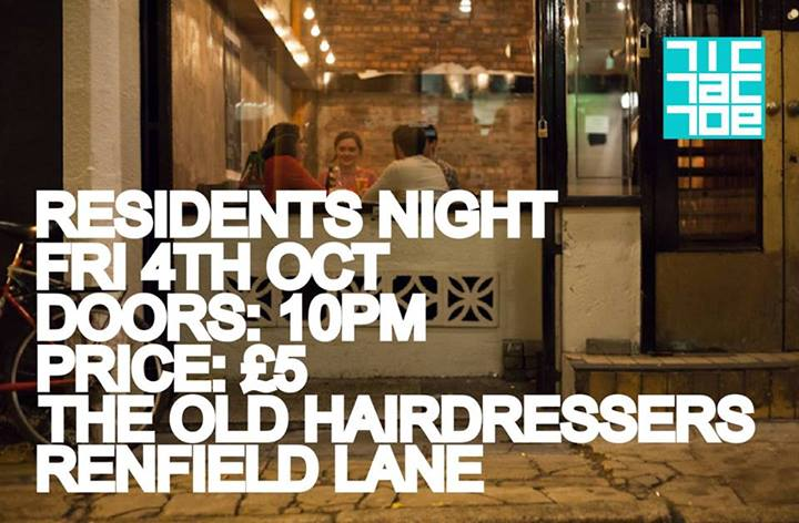 TicTacToe Residents Party The Old Hairdresser's Glasgow