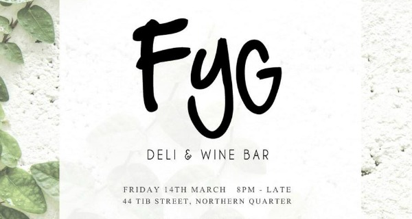 fyg relaunch deli and wine bar manchester
