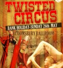 Twisted Circus Bank Holiday Special
