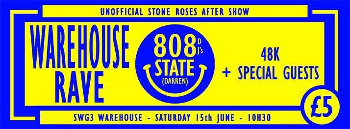 Stone Roses Unofficial Aftershow Warehouse Rave West End