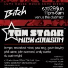 Bitch presents Tom Staar & Residents