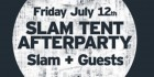 Slam Tent Afterparty