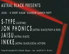 Astral Black presents: S-Type w/ Jon Phonics // Jaisu // Inkke