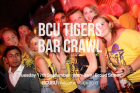 BCU Tigers Bar Crawl