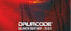 Drumcode Halloween Fright Night
