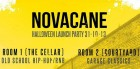 Novacane: Halloween Launch