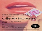 Gasoline Dance Machine presents: Cheap Picasso