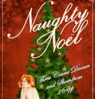 Naughty Noel - Wednesdays & Thursdays