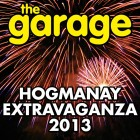 The Garage Hogmanay Extravaganza