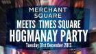 Merchant Square Meets Times Square Hogmanay Party