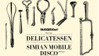Bugged Out! Presents Delicatessen ft. Simian Mobile Disco + Cosmic TRG + JDH & Dave