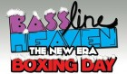 Bassline Heaven: Boxing Day Special