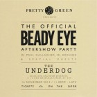 Pretty Green Present the Official Beady Eye After Party