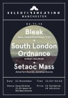 Selective Hearing Manchester W/ Bleak and South London ordinance