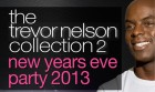 Trevor Nelson: New Year's Eve