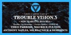 Trouble Vi5ion NYE w/ Theo Parrish // Maurice Fulton // Anthony Naples // Mr Beatnick