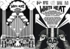White Heat w/ Py + Mo Kolours + Guests
