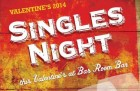 Valentines Day: Singles Night