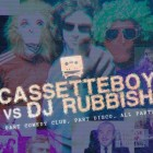Cassette Boy v DJ Rubbish