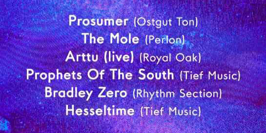 Tief w/ Prosumer // The Mole // Arttu // Prophets Of The South // Bradley Zero