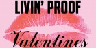 Livin' Proof x Work It - Valentines Day Special