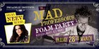Mad Professors Foam Party