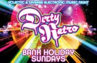 Dirty Retro Bank Holiday Sunday