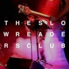 Imagine That Presents: The Slow Readers Club & Black Sonic Revolver