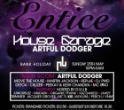 Entice Bank Holiday Special with ARTFUL DODGER