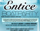 Entice Boat Party with DJ S.K.T & MARCUS NASTY