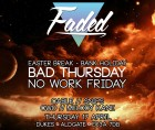 Faded - Bank Holiday Special - No Work Friday