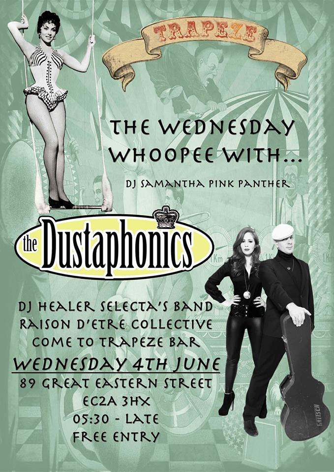 Trapeze Bar Shoreditch: Trapeze Live: The Wednesday Whoopee With The Dustaphonics