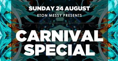 XOYOLOVES Presents Eton Messy Carnival Special