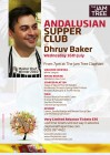 Andalusian Supper Club with Dhruv Baker