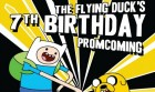 The Flying Duck's 7th Birthday Promcoming