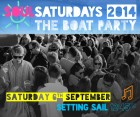 SOUL SATURDAYS 2014 The Boat Party