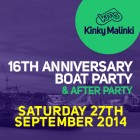 Kinky Malinki 16th Anniversary Boat Party & After Party