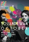 Meat Free Presents Youandewan & DJ October