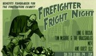 Firefighter Fright Night