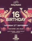 Kinky Malinki 16th Birthday & Pacha London Closing Party