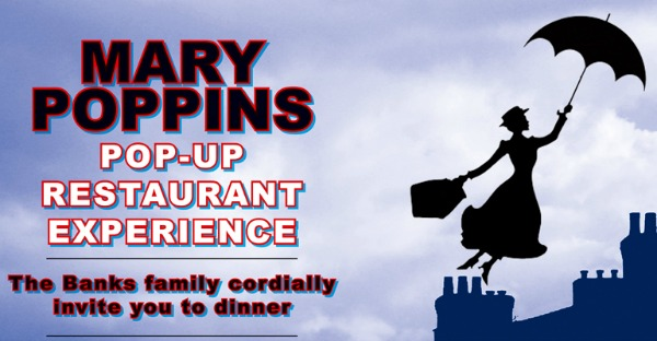 Mary Poppins: Pop-Up Restaurant Experience
