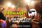 Club de Fromage v Old School Indie: New Year's Eve Super Party!