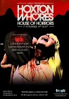 Cargo presents - Hoxton Whores House of Horrors