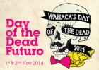 Day of the Dead Futuro