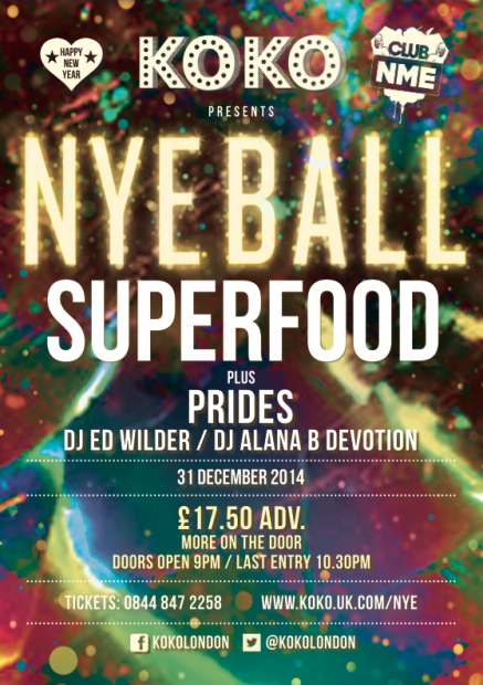 Club NME NYE Ball ft. Superfood