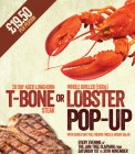 T-Bone OR Lobster Pop Up