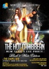 The Hot Caribbean NYE Party - Black & White Edition