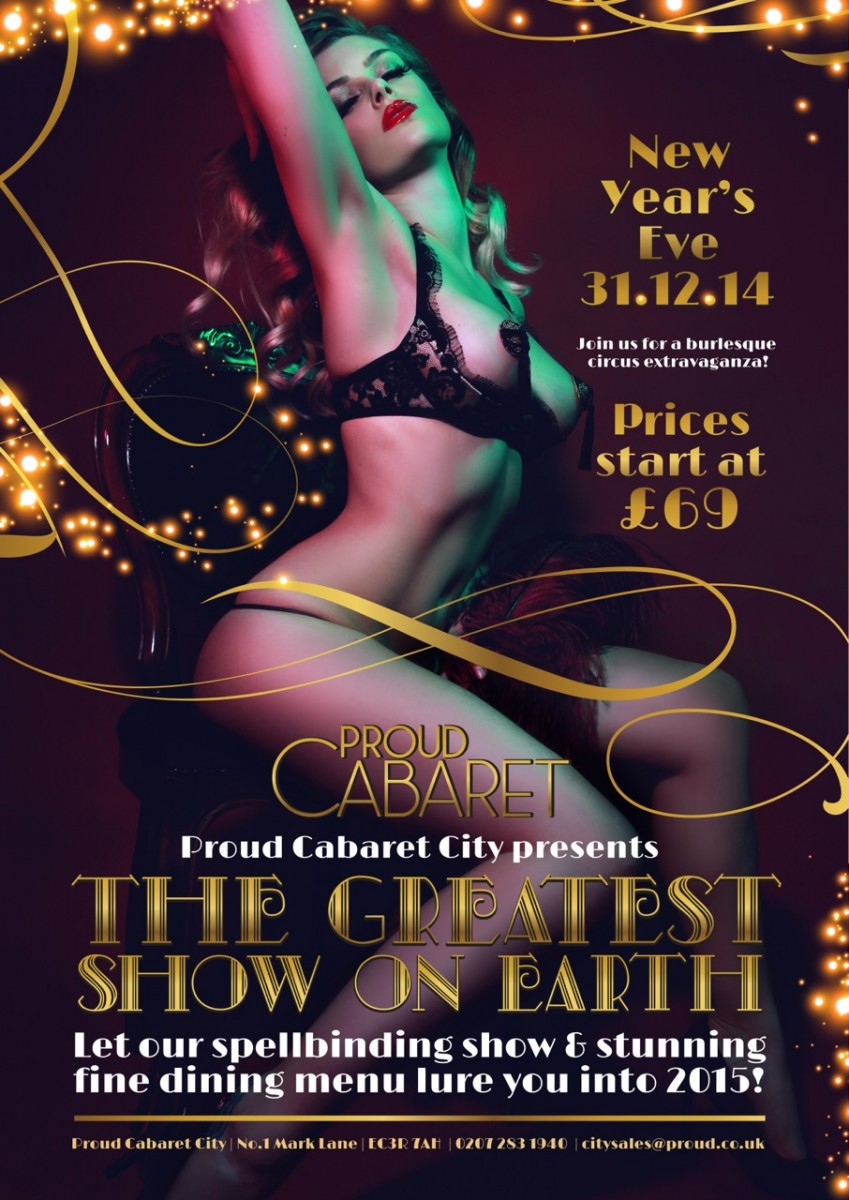 The Greatest Show On Earth Proud Cabaret City London Designmynight