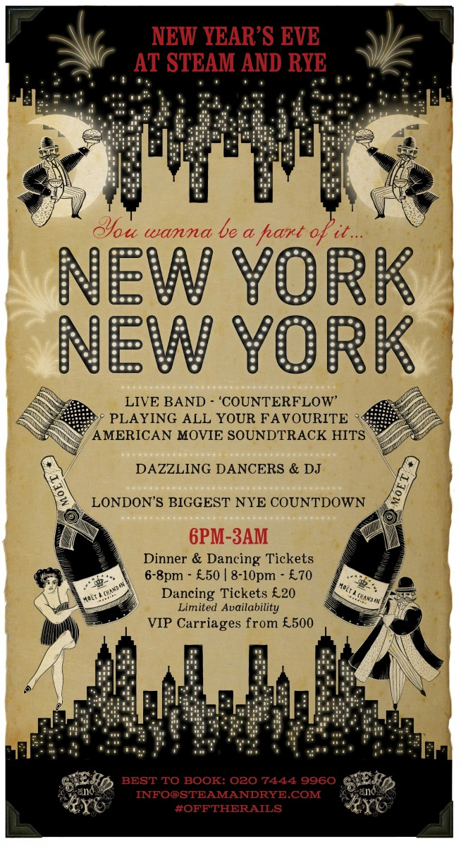 'NEW YORK NEW YORK' New Year's Eve Steam And Rye London