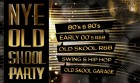 NYE Old Skool Party